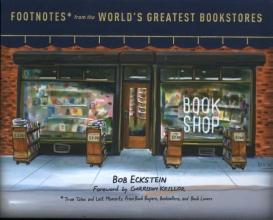 Eckstein, Bob Footnotes from the World`s Greatest Bookstores
