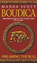 Scott, Manda Boudica: Dreaming The Bull
