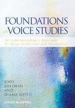 Jody Kreiman,   Diana Sidtis Foundations of Voice Studies