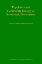 Andre M. de Roos,   Lennart Persson Population and Community Ecology of Ontogenetic Development