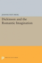 Diehl, Joanne Feit Dickinson and the Romantic Imagination