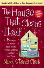 Clark, Mindy Starns The House That Cleans Itself