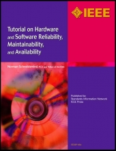 Schneidewind, Norman F. Tutorial on Hardware and Software Reliability, Maintainability and Availability