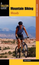 Crowell, David Mountain Biking Moab Pocket Guide
