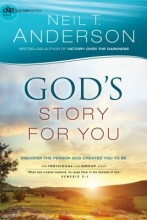 Neil T. Anderson God`s Story for You