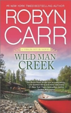 Carr, Robyn Wild Man Creek