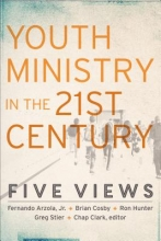 Chap Clark Youth Ministry in the 21st Century