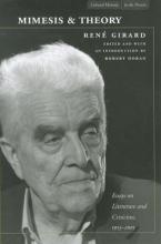 Girard, Rene Mimesis and Theory