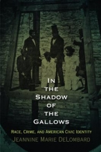Delombard, Jeannine Marie In the Shadow of the Gallows
