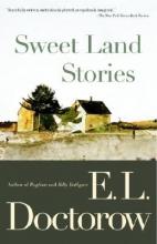 Doctorow, E. L. Sweet Land Stories