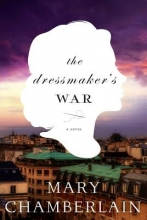 Chamberlain, Mary The Dressmaker`s War