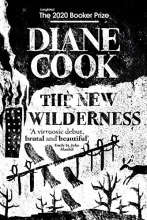 Diane Cook The New Wilderness