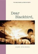 Springer, Jane Dear Blackbird,