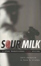 Barb Pacholik,   Jana G. Pruden Sour Milk