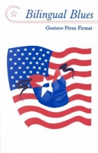 Perez Firmat, Gustavo Bilingual Blues