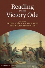 Ag[cs, Peter Reading the Victory Ode. Edited by Peter Agcs, Chris Carey, Richard Rawles