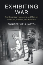 Wellington, Jennifer Exhibiting War