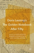 Doris Lessing`s the Golden Notebook After Fifty
