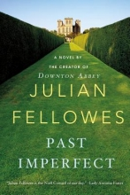 Fellowes, Julian Past Imperfect