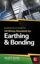 Stockin, David Mcgraw-hill`s guide to uk wiring standards for earthing & bonding