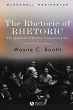 Wayne C. Booth The Rhetoric of RHETORIC