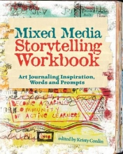 Kristy Conlin Mixed Media Storytelling Workbook