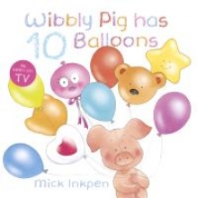 Inkpen, Mick Wibbly Pig has 10 Balloons
