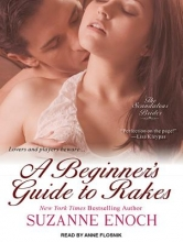 Enoch, Suzanne A Beginner`s Guide to Rakes