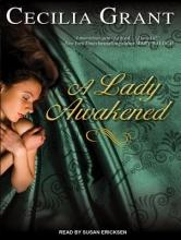 Grant, Cecilia A Lady Awakened