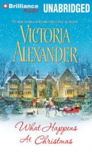 Alexander, Victoria What Happens at Christmas