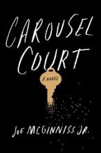 McGinniss, Joe Carousel Court