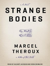 Theroux, Marcel Strange Bodies