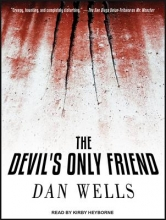 Wells, Dan The Devil`s Only Friend
