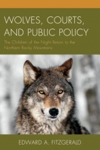 Edward A. Fitzgerald Wolves, Courts, and Public Policy