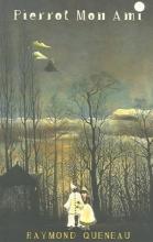 Queneau, Raymond Pierrot Mon Ami