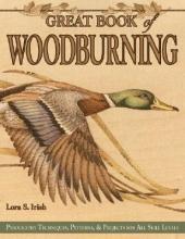 Irish, Lora S. Great Book of Woodburning