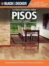 Editors of CPI La Guia Completa Sobre Pisos