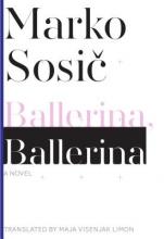 Sosic, Marko Ballerina, Ballerina