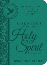 Leclaire, Jennifer Mornings With the Holy Spirit with Journal
