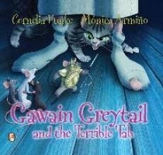 Funke, Cornelia Gawain Greytail and the Terrible Tab