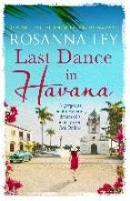 Ley, Rosanna Last Dance in Havana