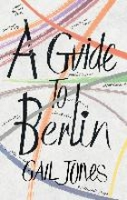 Jones, Gail A Guide to Berlin