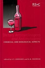 I. T. Johnson,   G. R. Fenwick Dietary Anticarcinogens and Antimutagens