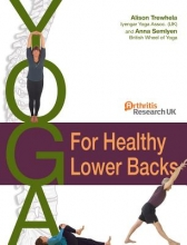 Anna Semlyen,   Alison Trewhela Yoga for Healthy Lower Backs