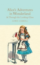 Lewis,Carroll Collector`s Library Alice`s Adventures in Wonderland and Through the Looking-glass