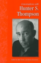 Conversations with Hunter S. Thompson