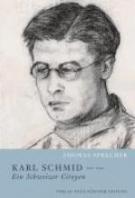 Sprecher, Thomas Karl Schmid (1907-1974) - ein Schweizer Citoyen