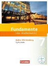 Andreae, Kathrin,   Niemann, Thorsten,   Pallack, Andreas,   Pruzina, Manfred Fundamente der Mathematik 7. Schuljahr - Gymnasium Baden-Württemberg - Schülerbuch