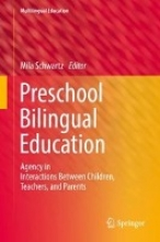 Preschool Bilingual Education