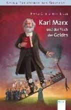 Liess, Hans-Christoph,   Coenen, Sebastian Karl Marx und der Fluch des Geldes